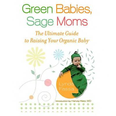 Green Babies, Sage Moms by Lynda Fassa