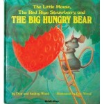 the little mouse the red strawberry the big hungry bear